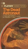 The Dead Astronaut (Playboy Science Fiction)