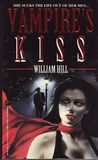 Vampire's Kiss by William Hill