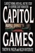 Capitol Games by Timothy M. Phelps