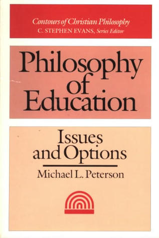 Philosophy of Education by Michael Peterson