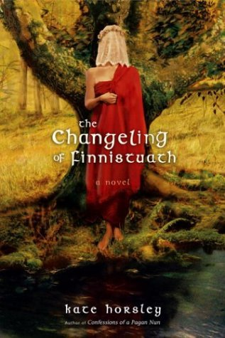 The Changeling of Finnistuath by Kate Horsley