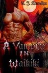 A Vampire in Waikiki (Vampire in Waikiki, #1)