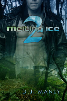 Melting Ice 2 by D.J. Manly