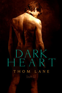 Dark Heart by Thom Lane