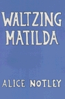 Waltzing Matilda by Alice Notley