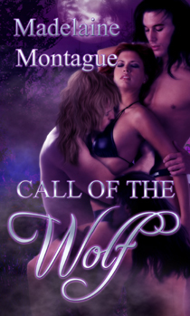 Call of the Wolf by Madelaine Montague