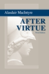 After Virtue by Alasdair MacIntyre