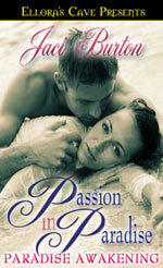 Paradise Awakening (Passion in Paradise #1)