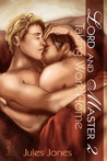 Taking Work Home (Lord and Master, #2)