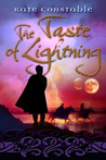 The Taste of Lightning by Kate Constable