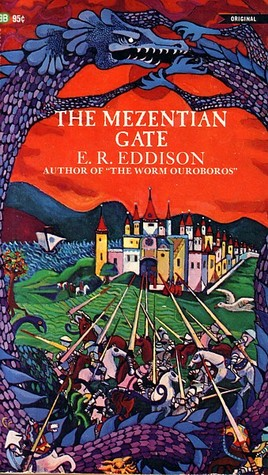 The Mezentian Gate by E.R. Eddison