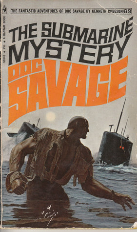 The Submarine Mystery (Doc Savage (Bantam) #63)