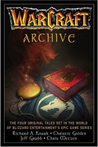 WarCraft Archive (WarCraft, #1-3 & Of Blood and Honor)