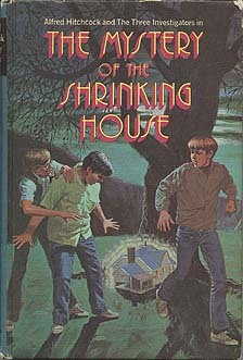 The Mystery of the Shrinking House (Alfred Hitchcock and The Three Investigators, #18)