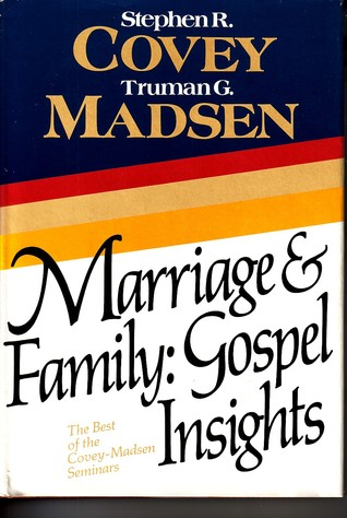 Marriage & Family by Stephen R. Covey