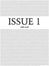 ISSUE ONE: fall 2008