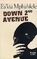 Down Second Avenue by Ezekiel Mphahlele
