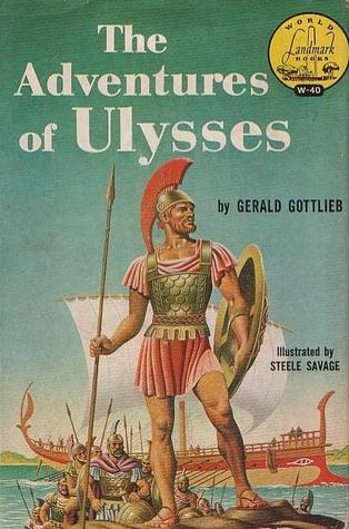 The Adventures of Ulysses by Gerald Gottlieb