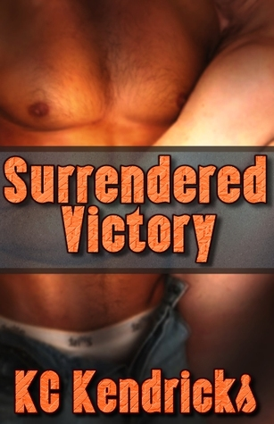 Surrendered Victory by K.C. Kendricks
