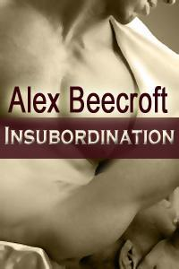 Insubordination by Alex Beecroft