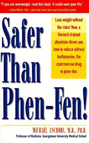 Safer Than Phen-Fen!