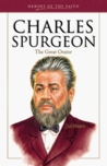 Charles Spurgeon (1834-1892) (Heroes of the Faith)
