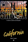 Culture Shock! California