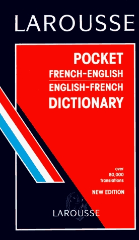 Larousse Pocket French/English Dictionary by Larousse