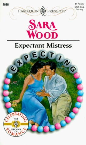 Expectant Mistress (Expecting) by Sara Wood