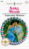 Expectant Mistress (Expecting) (Harlequin Presents, 2010)