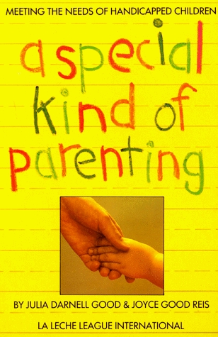A Special Kind Of Parenting: Meeting The Needs Of Handicapped Children