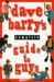 Dave Barry's Complete Guide to Guys: A Fairly Short Book (Hardcover)