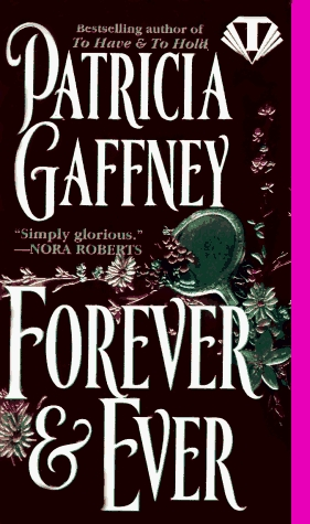 Forever & Ever by Patricia Gaffney