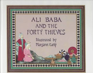 Ali Baba and the Forty Thieves by Anonymous