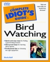 Complete Idiot's Guide to Birdwatching