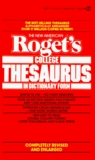 Roget's College Thesaurus in Dictionary Form, The New American: Revised and Enlarged Edition