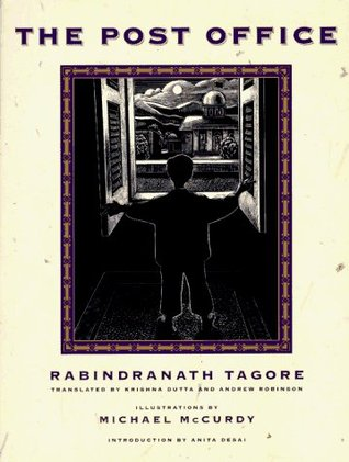 tagores post office Major themes of rabindranath tagore's the post office: tagore's the post office has been internationally the most popular play of tagore it was successfully.