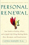 Personal Renewal: Your Guide to Vitality, Allure, and a Joyful Life Using Healing Herbs, Diet, Movement and Visualizations
