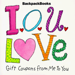 I.O.U. Love Gift Coupons From Me To You (American Girl Backpack Books)