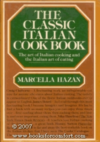 The Classic Italian Cook Book by Marcella Hazan