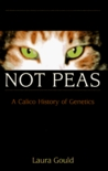 Cats Are Not Peas by Laura L. Gould