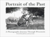 Portrait of the Past: A Photographic Journey Through Wisconsin, 1865-1920