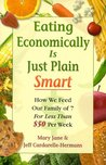 Eating Economically is Just Plain Smart: How We Feed Our Family of 7 for Less Than $50 Per Week