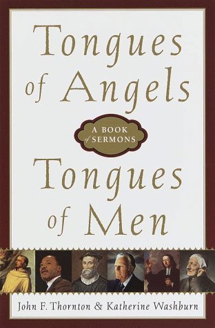 Tongues of Angels, Tongues of Men: A Book of Sermons