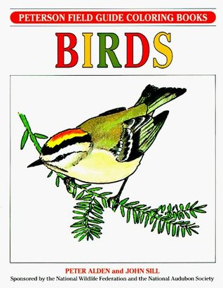 Birds: Peterson Field Guide Coloring Book (Peterson Field Guide Coloring Books)