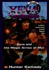 Xena and the Magic Arrow of Myx