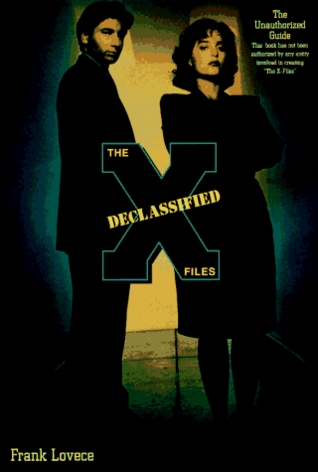 The X-Files Declassified by Frank Lovece