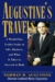 Augustine's Travels: A World Class Leader Looks At Life, Business, And What It Takes To Succeed At Both