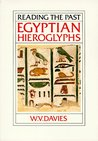 Egyptian Hieroglyphs by W.V. Davies