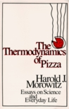 The Thermodynamics of Pizza: Essays on Science and Everyday Life